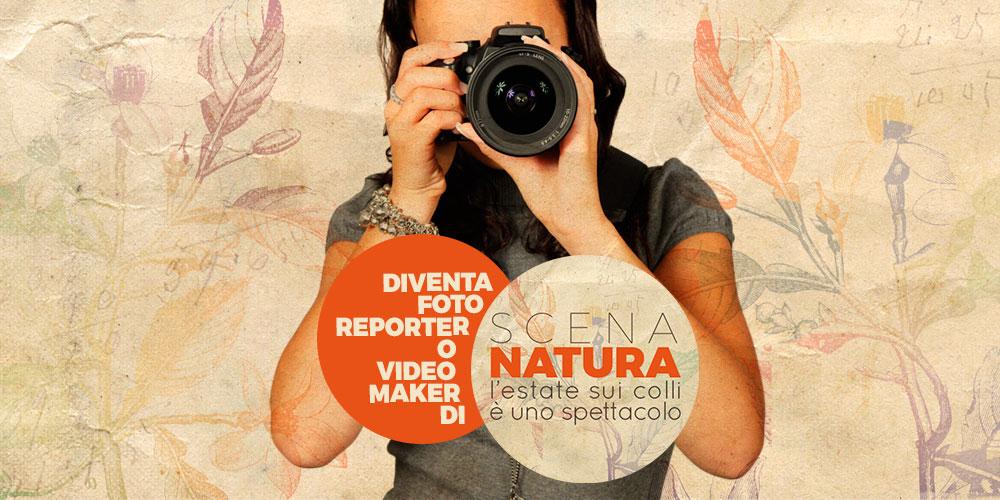 Diventa fotoreporter o videomaker di SCENA NATURA!