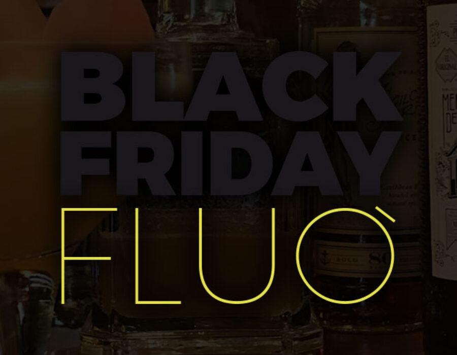 Il Black Friday arriva anche a Fienile Fluò!