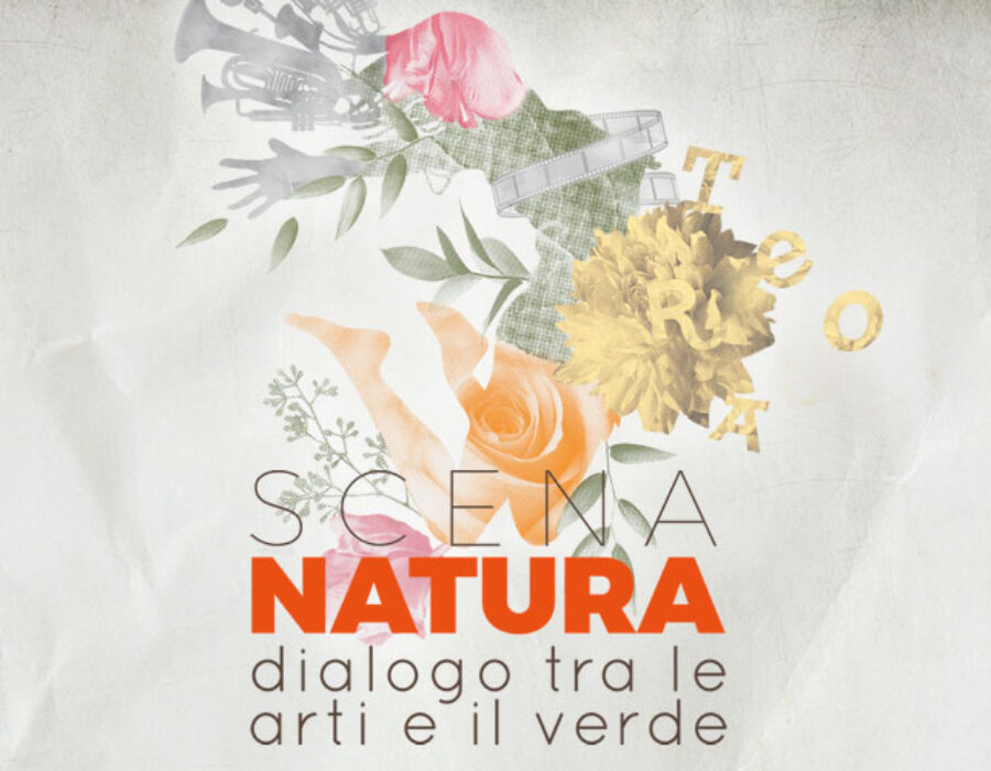 SCENA NATURA – dialogo tra le arti e il verde